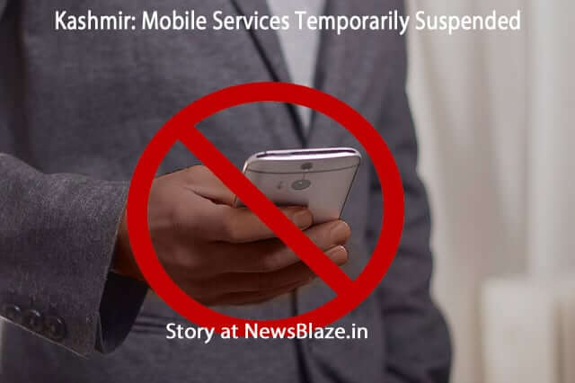mobile services suspended in Kashmir