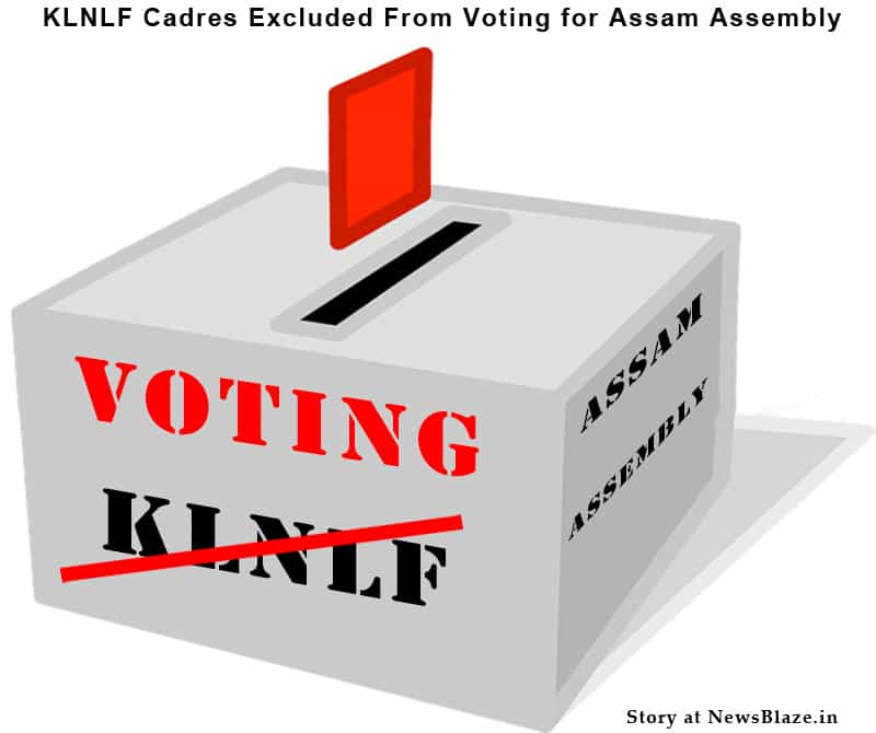 KLNLF Cadres Excluded From Voting for Assam Assembly.